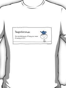 Teapotorious T-Shirt
