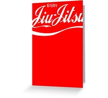Enjoy Jiu Jitsu Greeting Card
