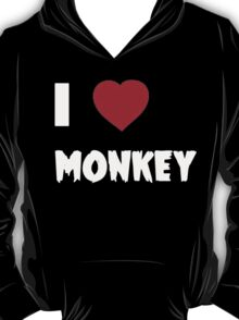 I Love Monkey - Tshirts & Hoddies T-Shirt
