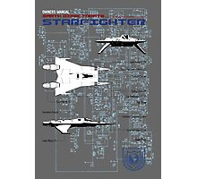 Owners Manual - Earth Directorate Starfighter Photographic Print