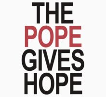 The Pope Gives Hope by Paducah