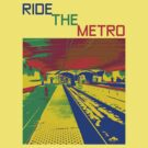 HELP THE WORLD SAVE GAS - RIDE THE METRO by Reese Forbes