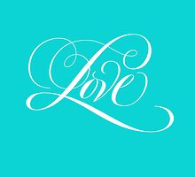 Elegant White Flourished 'Love' Calligraphy Script Hand Lettering on Aqua Blue by 26-Characters