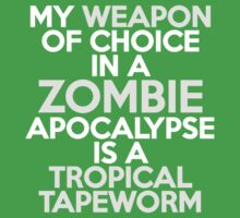 My weapon of choice in a Zombie Apocalypse is a tropical tapeworm Kids Clothes