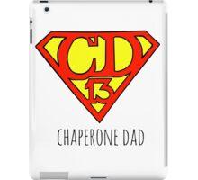 Chaperone Dad  iPad Case/Skin