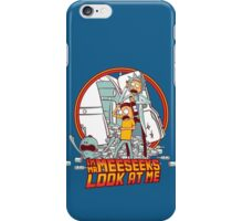 I'm Mr Meeseeks, Look at me!! iPhone Case/Skin