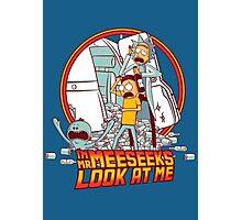 I'm Mr Meeseeks, Look at me!! Photographic Print