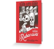Rubacava Greeting Card