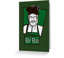 The Cook of Breaking Bad Greeting Card