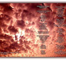 Strawberry Dreams of Vanilla Sky... by Amber Elizabeth Fromm Donais