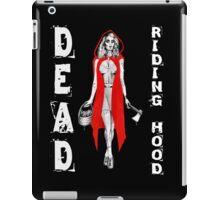Zombie Fairytales Hood - DEAD RIDING HOOD iPad Case/Skin