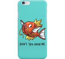 don't you judge me iPhone Case/Skin