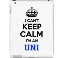 I cant keep calm Im an UNI iPad Case/Skin