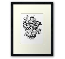 You are the only Exception Kawaii gang Framed Print