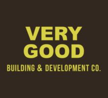 Very Good Building & Development Co. - Ron Style by George Williams