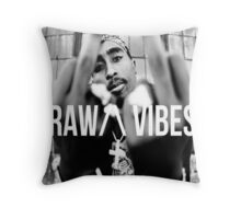 "2Pac ""Raw Vibes"" Throw Pillow"