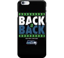 Seattle Seahawks BACK 2 BACK Super Bowls iPhone Case/Skin