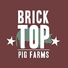 Brick Top Pig Farm by MomfiaTees