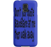 "Heathers The Musical ""Quote Baudelaire"" Samsung Galaxy Case/Skin"