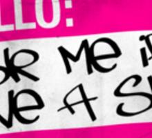 shit pink Sticker