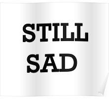 Still Sad! Poster