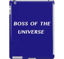 Boss of the Universe iPad Case/Skin