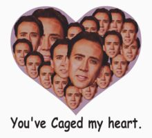 You've Caged My Heart T-Shirt