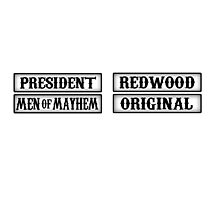 Sons Of Anarchy - President Men Of Mayhem - RedWood Original  by erper