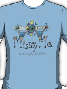 Mighty Me T-Shirt
