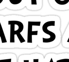Dwarfs Not Happy Sticker