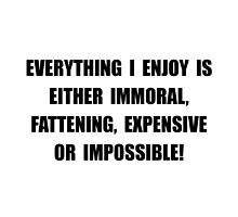 Fattening Expensive Impossible by TheBestStore
