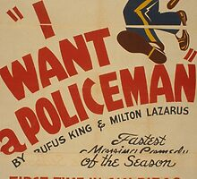 I Want a Policeman by Vintagee