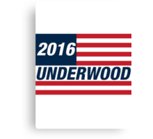 Francis Underwood For US President 2016 Canvas Print