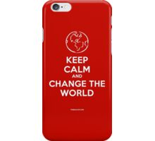 Keep Calm and Change the World iPhone Case/Skin