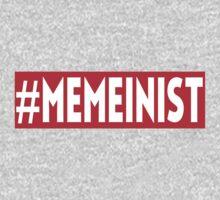 #MEMEINIST by memeinist