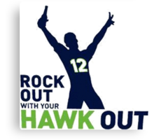 Rock Out Hawk Out Canvas Print