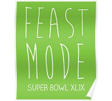 Feast Mode Super Bowl Poster