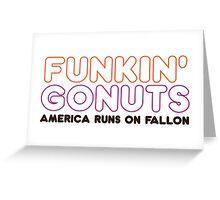 Funkin' Gonuts Greeting Card