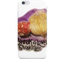 Shrek is love, Shrek is still life iPhone Case/Skin