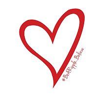 #BeARipple...Believe Red Heart on White by BeARipple