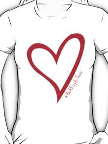 #BeARipple...Focus Red Heart on Black T-Shirt