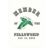 Member of the Fellowship Art Print