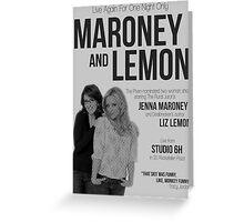 Maroney and Lemon Greeting Card