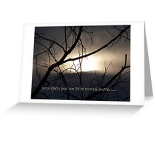 to see.... Greeting Card