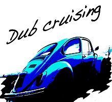 Dub cruising by redhairdangeros