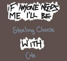 If Anyone Needs Me - Cole by loveableabusive