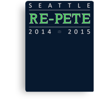 SEATTLE RE-PETE 2014-2015 Canvas Print