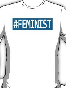 #FEMINIST - Blue version T-Shirt