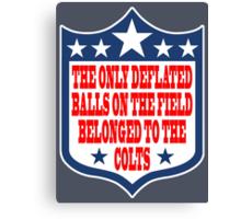 Go Ahead, Weigh My Balls - Patriots #deflategate Canvas Print