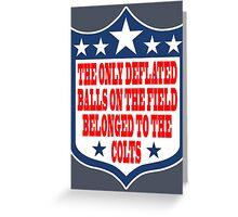 Go Ahead, Weigh My Balls - Patriots #deflategate Greeting Card